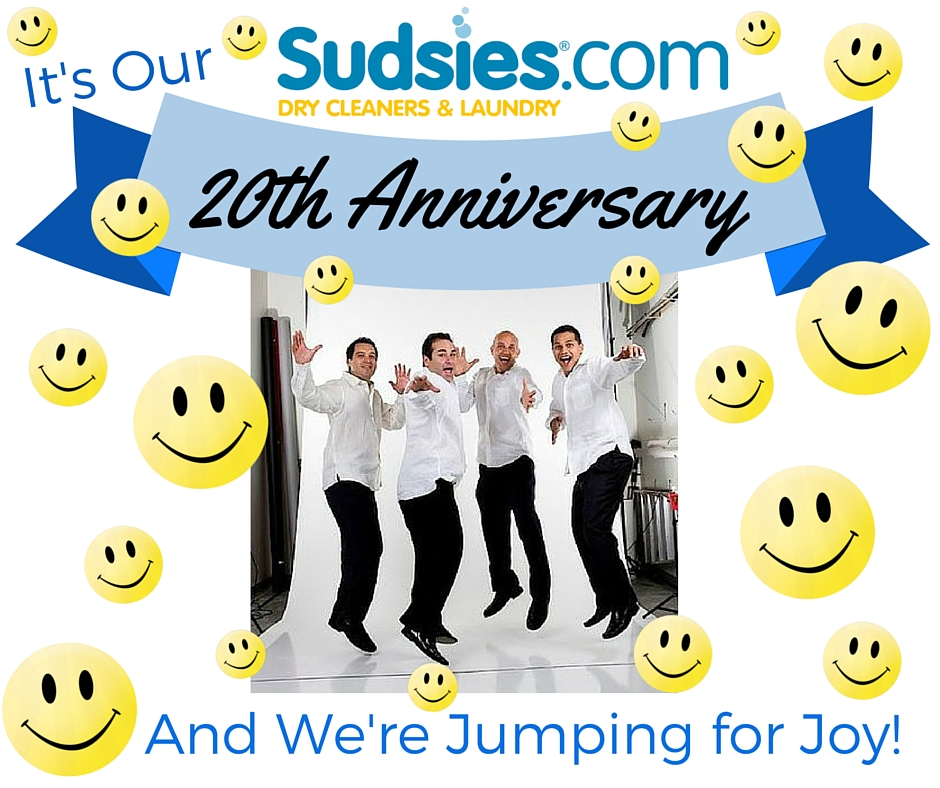 Sudsies just celebrated its 20th anniversary! The years flew by and we remember them all fondly, from our infancy as a single dry cleaner and laundry location to spreading our wings in several locations.  However, we'd say we really found ourselves in 2001.
